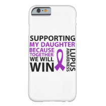 Lupus Awareness Purple Ribbon Supporting Daughter Barely There iPhone 6 Case