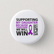 Lupus Awareness Purple Ribbon Supporting Daughter Button