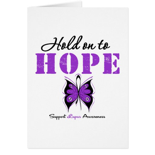 Lupus Hold On To Hope Greeting Cards