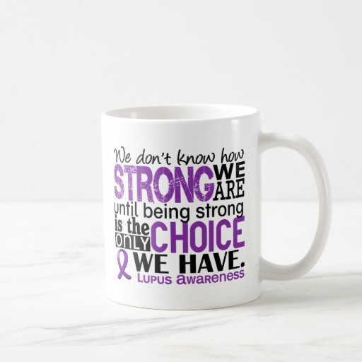 Lupus How Strong We Are Mugs