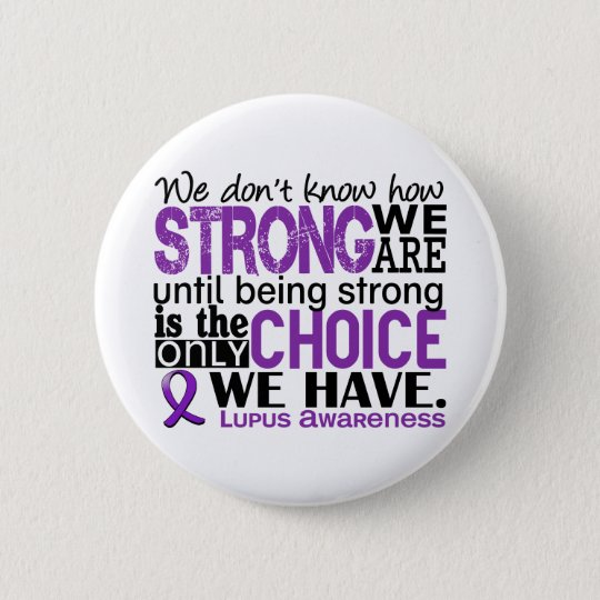 Lupus How Strong We Are Pinback Button