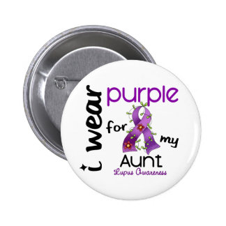Lupus I WEAR PURPLE FOR MY AUNT 43 Pinback Button