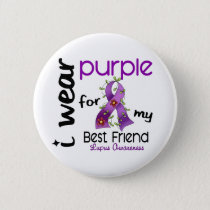 Lupus I WEAR PURPLE FOR MY BEST FRIEND 43 Pinback Button