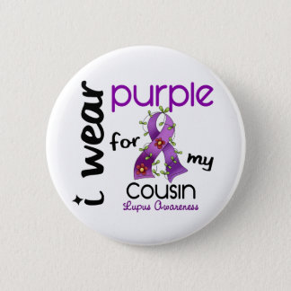 Lupus I WEAR PURPLE FOR MY COUSIN 43 Button
