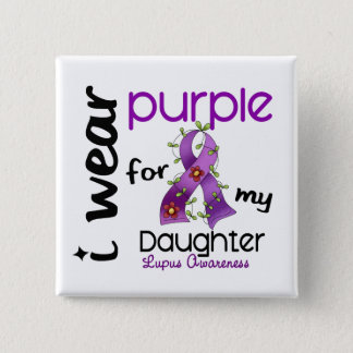 Lupus I WEAR PURPLE FOR MY DAUGHTER 43 Button