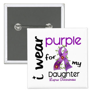 Lupus I WEAR PURPLE FOR MY DAUGHTER 43 Pins