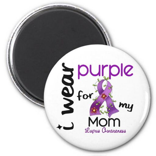 Lupus I WEAR PURPLE FOR MY MOM 43 2 Inch Round Magnet