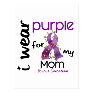 Lupus I WEAR PURPLE FOR MY MOM 43 Post Card