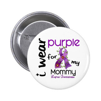 Lupus I WEAR PURPLE FOR MY MOMMY 43 Buttons