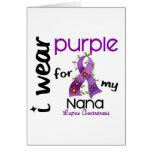 Lupus I WEAR PURPLE FOR MY NANA 43 Greeting Card