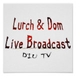 Lurch & Dom Live Broadcast Poster