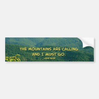 Lush Green Smoky Mtns /Mtns Calling! Car Bumper Sticker