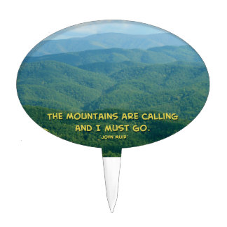 Lush Green Smoky Mtns /Mtns Calling! Cake Topper