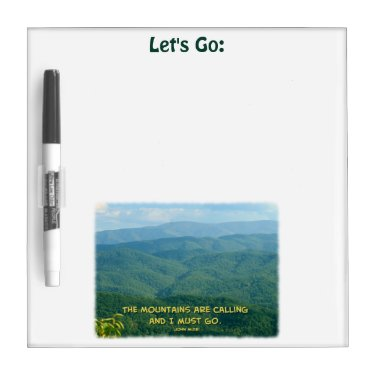 Lush Green Smoky Mtns /Mtns Calling! Dry Erase Board