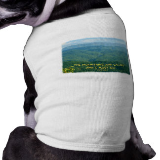 Lush Green Smoky Mtns /Mtns Calling! Pet Shirt