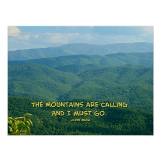 Lush Green Smoky Mtns /Mtns Calling! Poster
