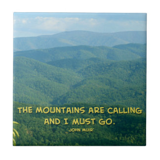 Lush Green Smoky Mtns /Mtns Calling! Tile