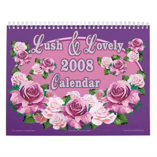 LUSH & LOVELY 2008 Calendar