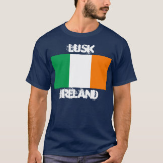 Lusk, Ireland with Irish flag T-Shirt
