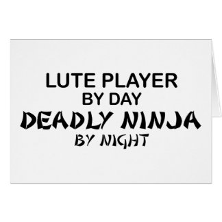 Lute Deadly Ninja by Night Greeting Card
