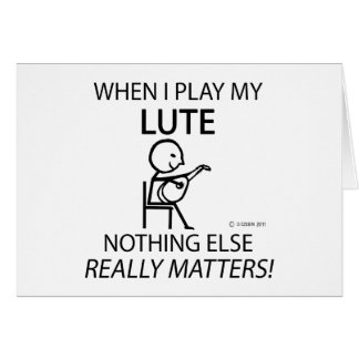 Lute Nothing Else Matters Card