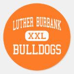 Luther Burbank - Bulldogs - High - San Antonio Round Sticker