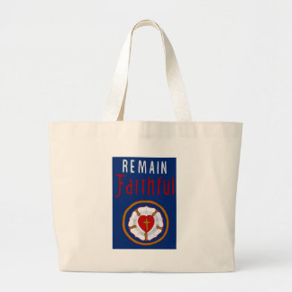 LUTHER ROSE ON BANNER-REMAIN FAITHFUL LARGE TOTE BAG