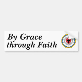 Luther's Seal, By Grace, through Faith Car Bumper Sticker