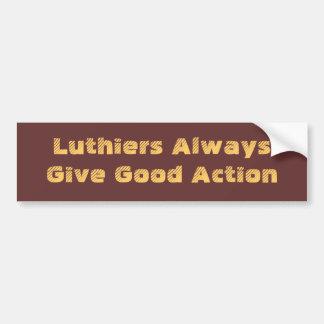 Luthiers da siempre la buena acción pegatina para auto