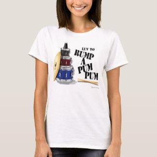 """'""""LUV TO RUMP A PUM PUM"""" T-Shirt"""