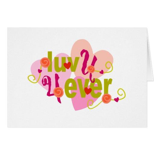 Luv U 4 Ever Valentine Card