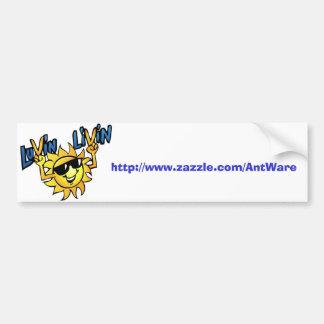 Luvin Livin Sun Graphic Bumper Sicker with Web Add Bumper Sticker