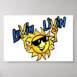 Luvin Livin Sun Graphic Poster