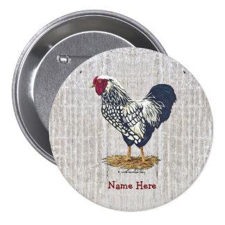 Luz atada plata Barnboards del gallo de Wyandotte Pin Redondo 7 Cm