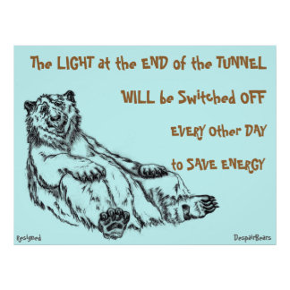 Luz en el extremo del poster del oso de la desespe