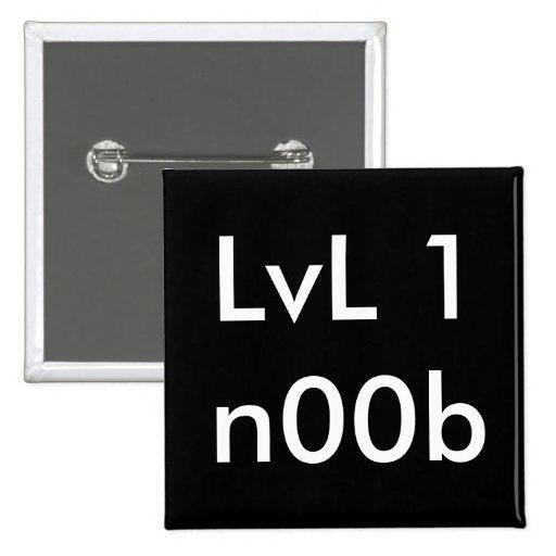 LVL 1n00b Pin