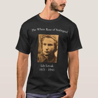 Lydia_Litvyak, The White Rose of Stalingrad, Li... T-Shirt