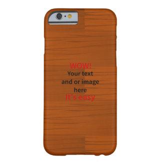 Lyer bajo de madera añade su propio texto funda para iPhone 6 barely there