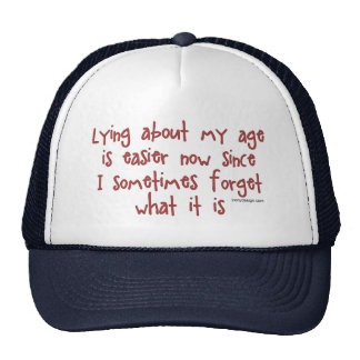 Lying About My Age Trucker Hat