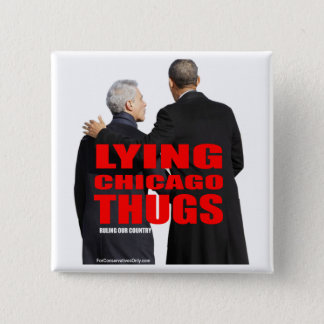 Lying Chicago Thugs Button