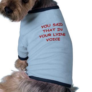 lying pet t shirt