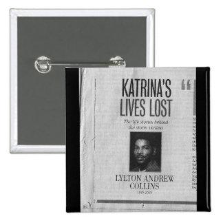 Lylton Collins - vidas perdidas a Katrina Pin Cuadrada 5 Cm