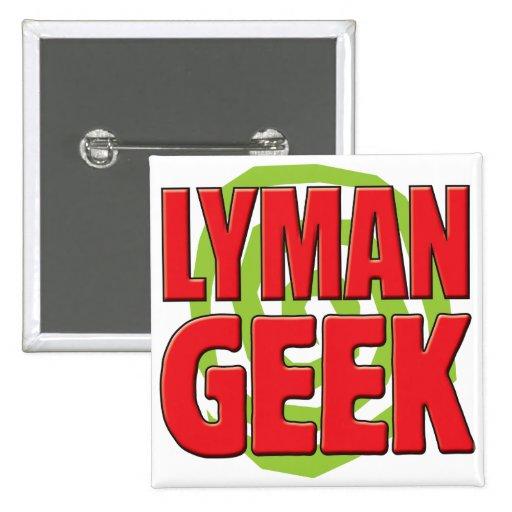 Lyman Geek Pin