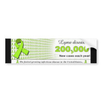 Lyme Disease- 200,000 new cases each year! Bumper Sticker
