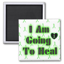 Lyme Disease Affirmation: I am going to heal Magnet