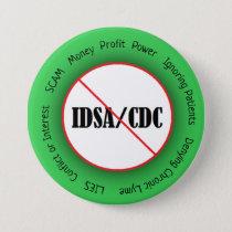 Lyme Disease Anti IDSA CDC Button
