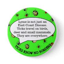 Lyme Disease Awareness Button, Tick Button