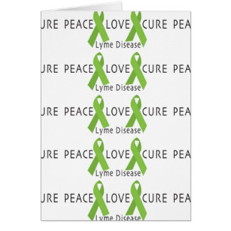 LYME DISEASE AWARENESS PRODUCT ~ Peace, Love, Cure Card