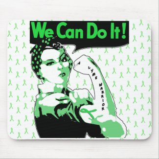 "Lyme Disease awareness ""We Can Do It"" Mouse Pad"