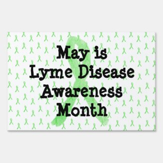 Lyme Disease Awareness Yard Sign for May